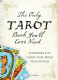 Skye Alexander - The Only Tarot Book You'll Ever Need (Book)